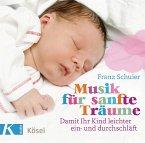 Musik für sanfte Träume, 1 Audio-CD