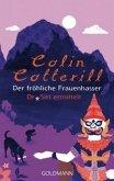 Der fröhliche Frauenhasser / Dr. Siri Bd.6
