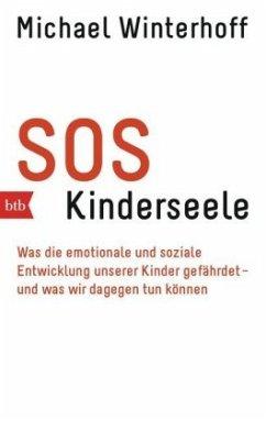 SOS Kinderseele - Winterhoff, Michael