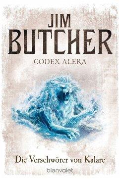 Die Verschwörer von Kalare / Codex Alera Bd.3