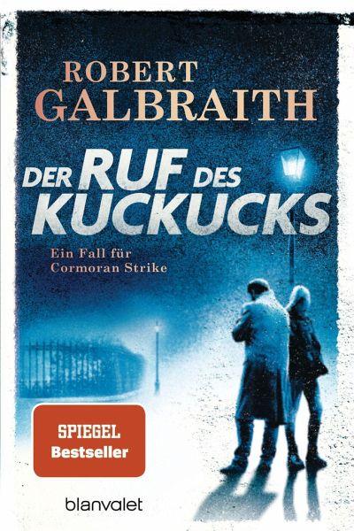 Der Ruf des Kuckucks / Cormoran Strike Bd.1