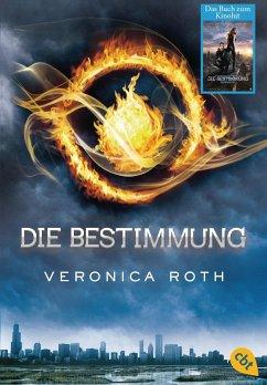 Die Bestimmung / Die Bestimmung Trilogie Bd.1 - Roth, Veronica