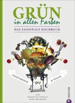 Grün in allen Farben - Copien, Sebastian; Heckmair, Hans