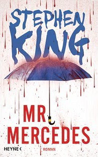 Mr. Mercedes / Bill Hodges Bd.1 - King, Stephen