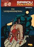 Die Leopardenfrau / Spirou + Fantasio Spezial Bd.19