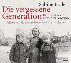 Die vergessene Generation, 4 Audio-CDs - Bode, Sabine