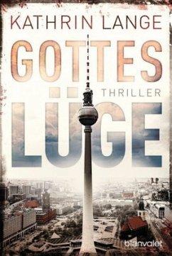 Gotteslüge / Faris Iskander Bd.2 - Lange, Kathrin