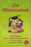 Die Männerschule (eBook, ePUB)
