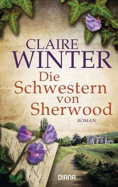 Die Schwestern von Sherwood - Winter, Claire