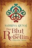 Das Blut der Rebellin / Geraldines-Roman Bd.2