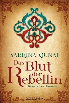 Das Blut der Rebellin / Geraldines-Roman Bd.2 - Qunaj, Sabrina
