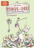 Minus Drei und der Zahlensalat / Minus Drei Bd.3