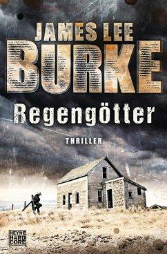 Regengötter / Hackberry Holland Bd.1 - Burke, James Lee