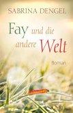 Fay und die andere Welt (eBook, ePUB)