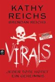 VIRALS - Jeder Tote hütet ein Geheimnis / Tory Brennan Trilogie Bd.3