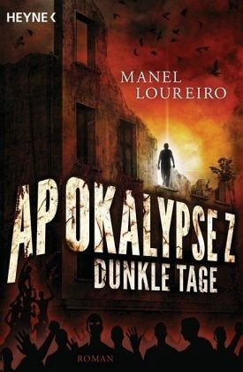 Buch-Reihe Apokalypse Z von Manel Loureiro
