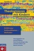 Handbuch Theologisieren mit Kindern