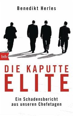 Die kaputte Elite - Herles, Benedikt