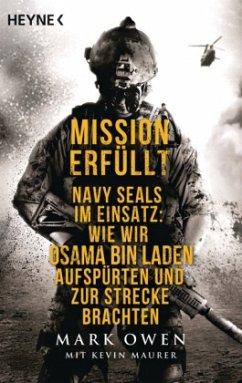 Mission erfüllt - Owen, Mark; Maurer, Kevin