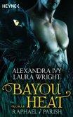 Raphael & Parish / Bayou Heat Bd.1