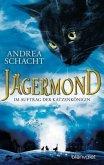 Im Auftrag der Katzenkönigin / Jägermond Bd.2