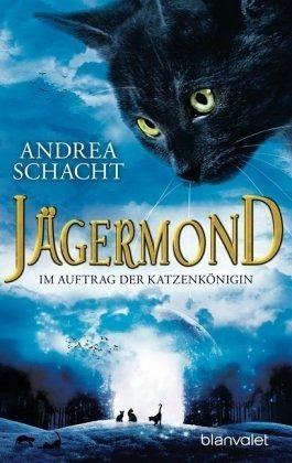 Buch-Reihe Jägermond von Andrea Schacht