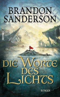 Die Worte des Lichts / Die Sturmlicht-Chroniken Bd.3 - Sanderson, Brandon