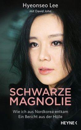 Schwarze Magnolie - Lee, Hyeonseo; John, David