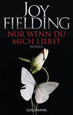 Nur wenn du mich liebst - Fielding, Joy