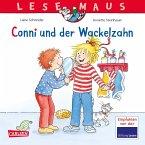 Conni und der Wackelzahn / Lesemaus Bd.44