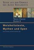 Weisheitstexte, Mythen und Epen