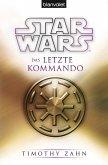 Das letzte Kommando / Star Wars - Die Thrawn Trilogie Bd.3