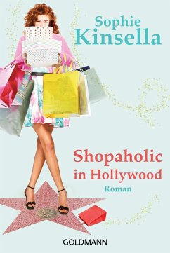 Shopaholic in Hollywood / Schnäppchenjägerin Rebecca Bloomwood Bd.7 - Kinsella, Sophie