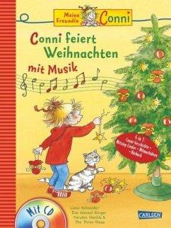 Conni Musicalbuch: Conni feiert Weihnachten mit Musik - Schneider, Liane