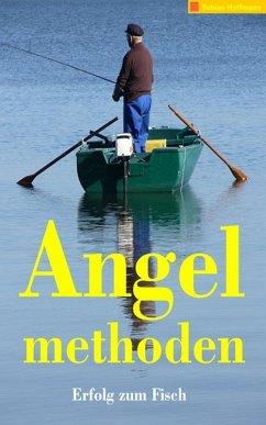 Angelmethoden (eBook, ePUB)