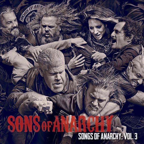songs of anarchy vol 3 music from sons of anarch auf. Black Bedroom Furniture Sets. Home Design Ideas