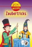 Zaubertricks / Pixi Wissen Bd.66