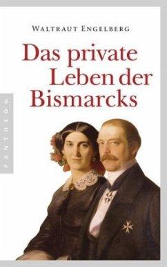 Das private Leben der Bismarcks - Engelberg, Waltraut