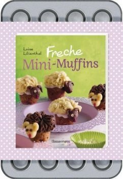 Freche Mini-Muffins, m. Backform - Lilienthal, Luise