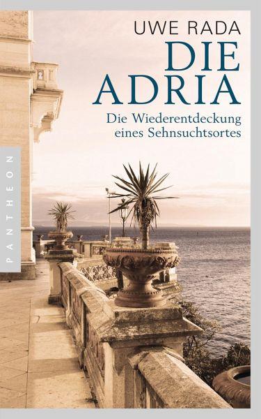 Die Adria - Rada, Uwe