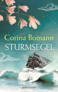 Sturmsegel (eBook, ePUB) - Bomann, Corina