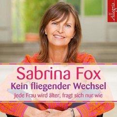 Kein fliegender Wechsel, 3 Audio-CDs - Fox, Sabrina