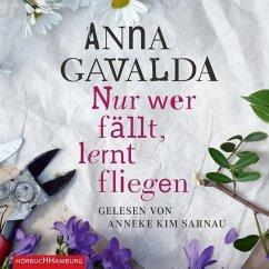 Nur wer fällt, lernt fliegen, 4 Audio-CDs - Gavalda, Anna