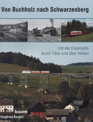 Von Buchholz nach Schwarzenberg