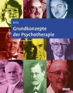 Grundkonzepte der Psychotherapie - Kriz, Jürgen