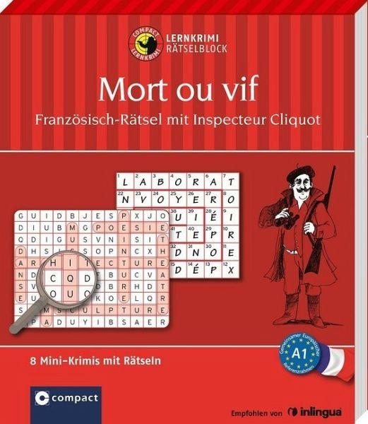 Mort Ou Vif: Französisch-Rätsel (Niveau A1) Von Marc