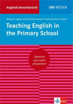 Teaching English in the Primary School - Legutke, Michael K.;Müller-Hartmann, Andreas;Schocker-von Ditfurth, Marita