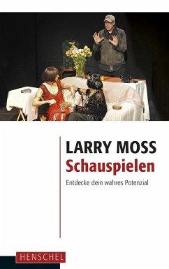Schauspielen - Moss, Larry