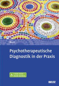 Psychotherapeutische Diagnostik in der Praxis