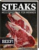 Steaks Meisterstücke für Männer